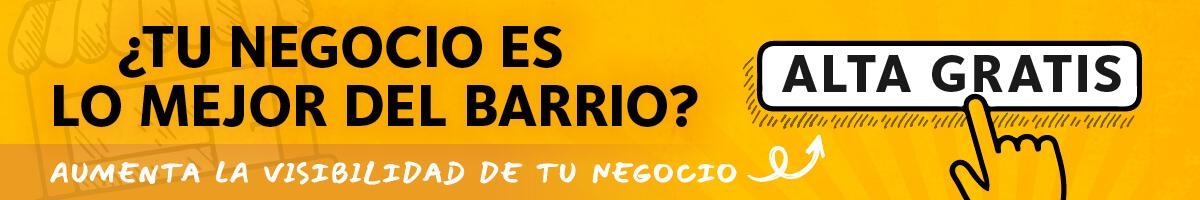 ¿Tu negocio es Lo Mejor Del Barrio? Aumenta la visibilidad de tu negocio: ALTA GRATIS